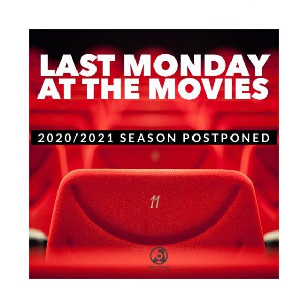 Last Monday at the Movies Season - Postponed